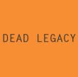 Dead Legacy